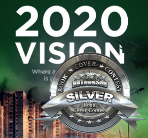 2020 Vision Book Cover Awarded Silver